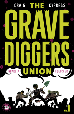The Grave Diggers Union #1